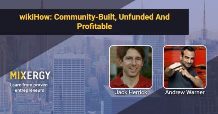 How Jack grew eHow's traffic to 5.5M distinctive guests per month Image Source mixergy